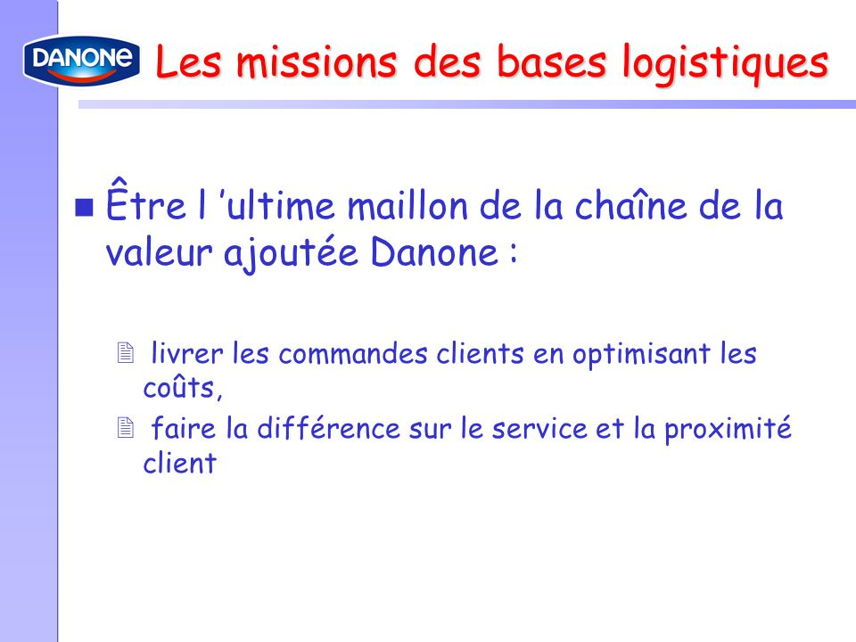 Les missions des bases logistiques