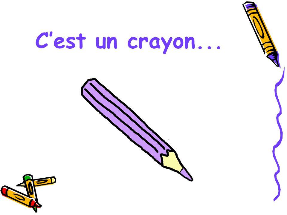 C'est un crayon...