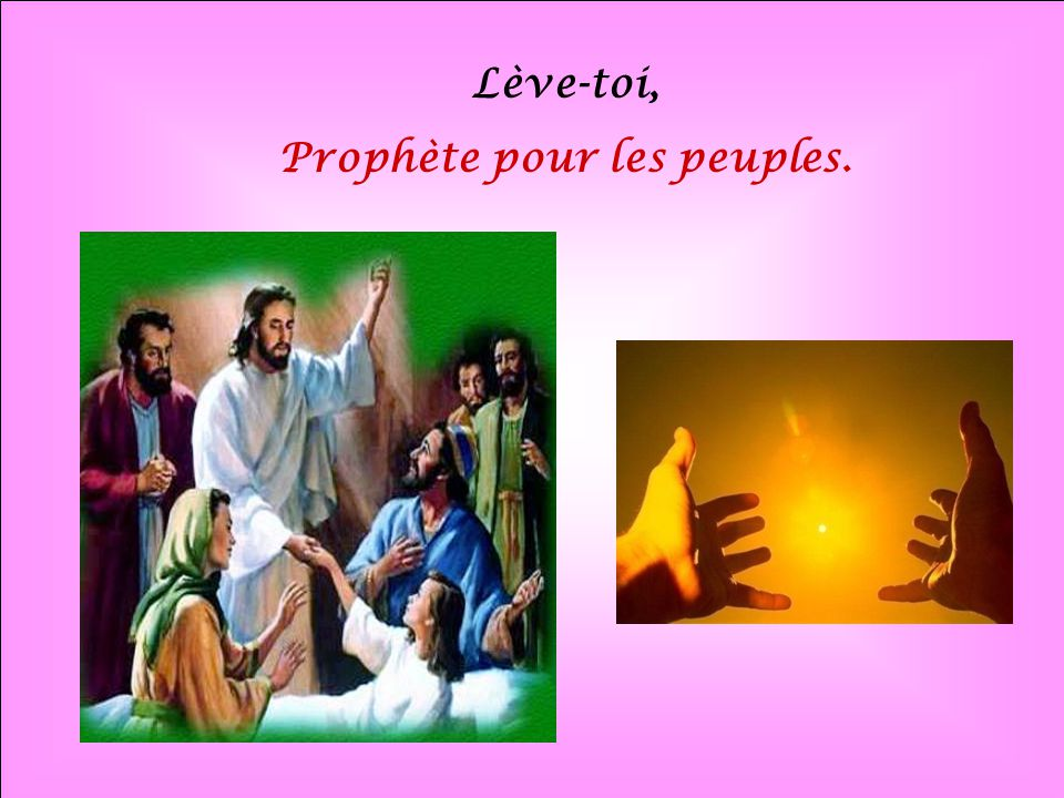 Prophète pour les peuples.