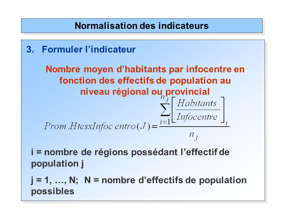 Normalisation des indicateurs