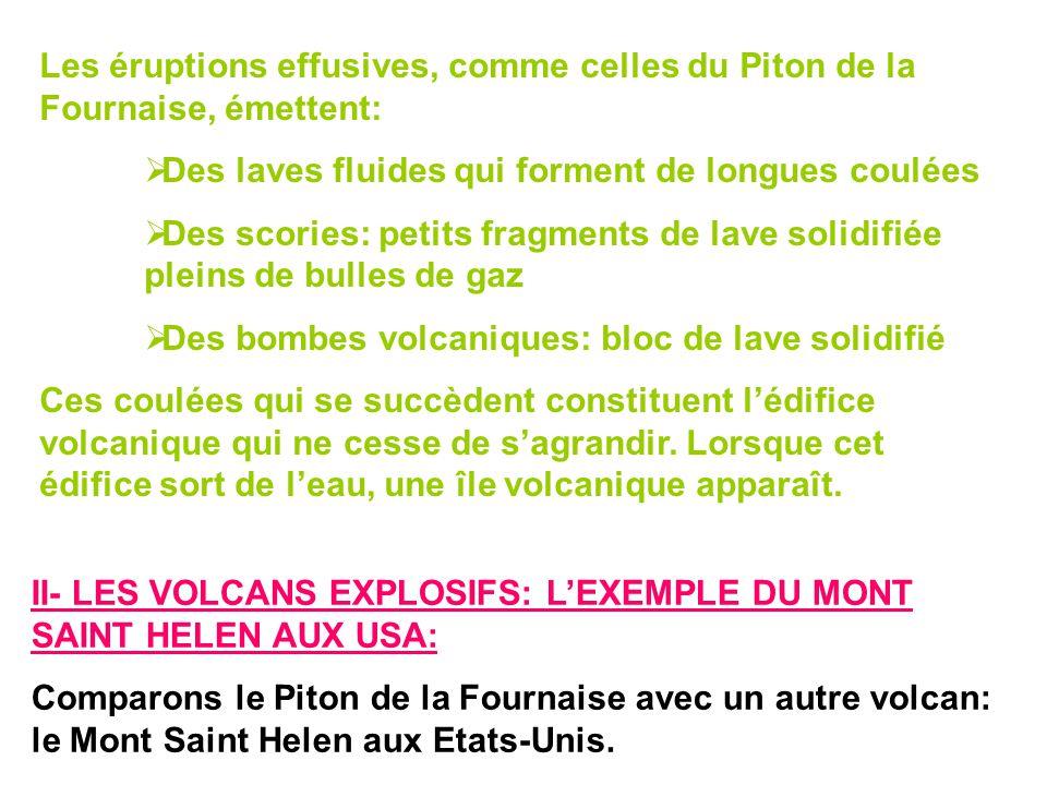 Les éruptions effusives, comme celles du Piton de la Fournaise, émettent: