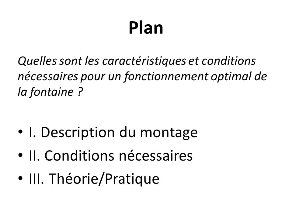 Plan I. Description du montage II. Conditions nécessaires
