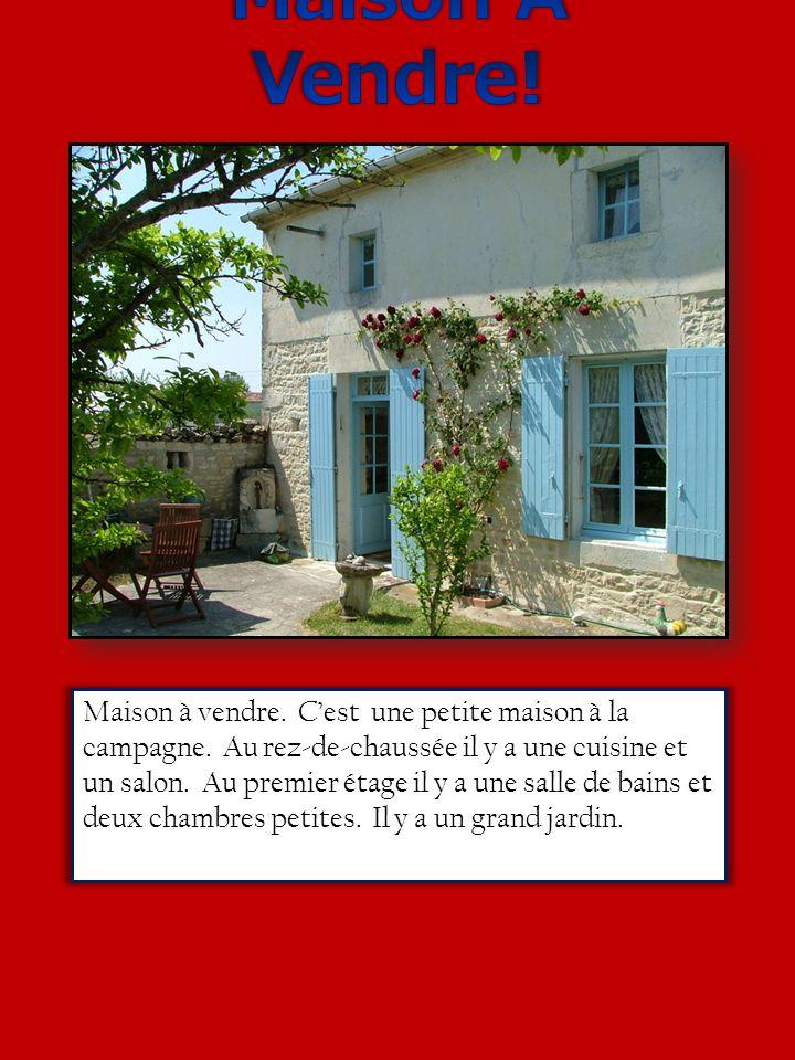 Vendre maison vendre c est petite c est la campagne il y a une cuisine un salon une - Une chambre a la campagne ...