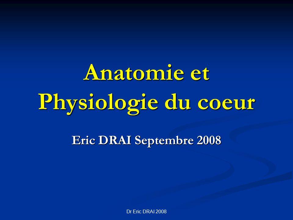 Anatomie et Physiologie du coeur