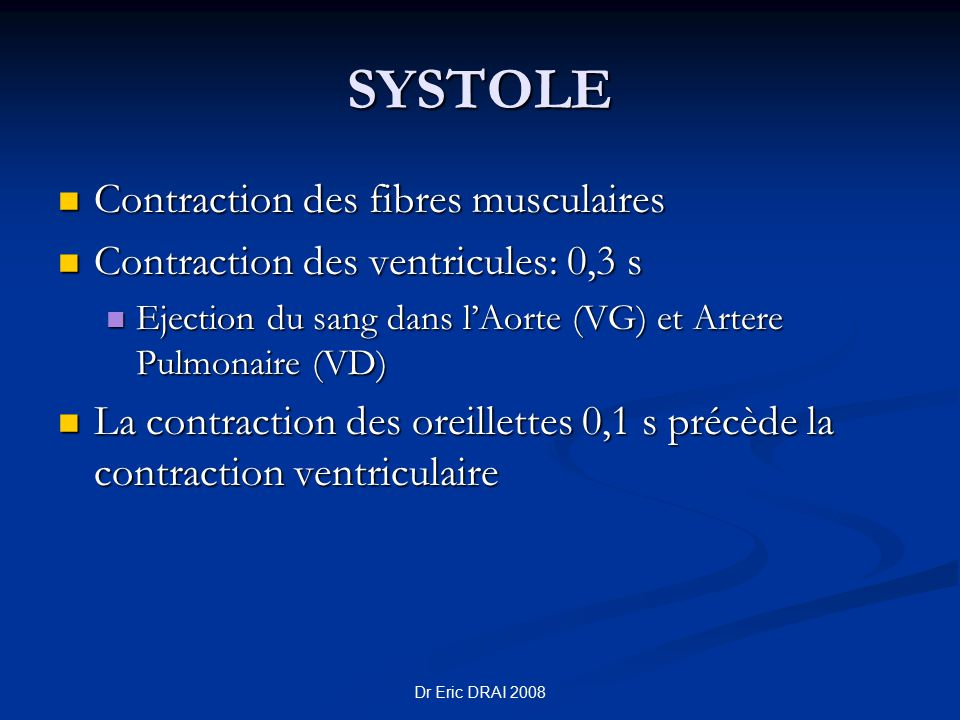 SYSTOLE Contraction des fibres musculaires