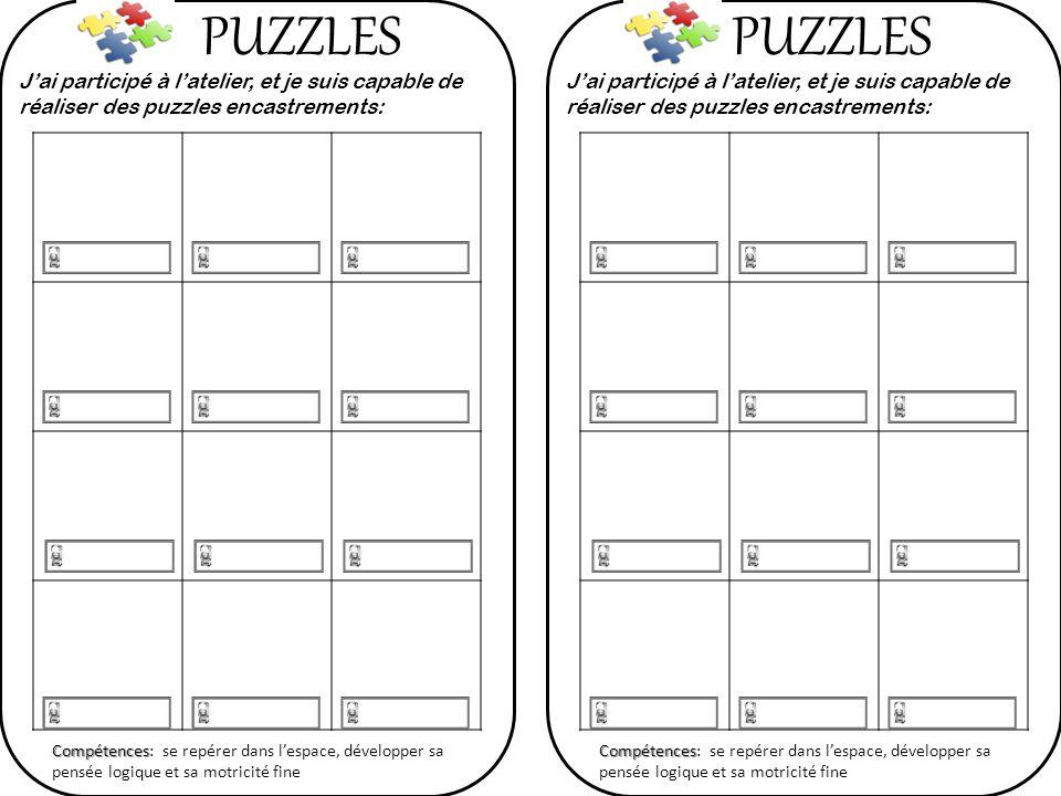 PUZZLES PUZZLES. J'ai participé à l'atelier, et je suis capable de réaliser des puzzles encastrements: