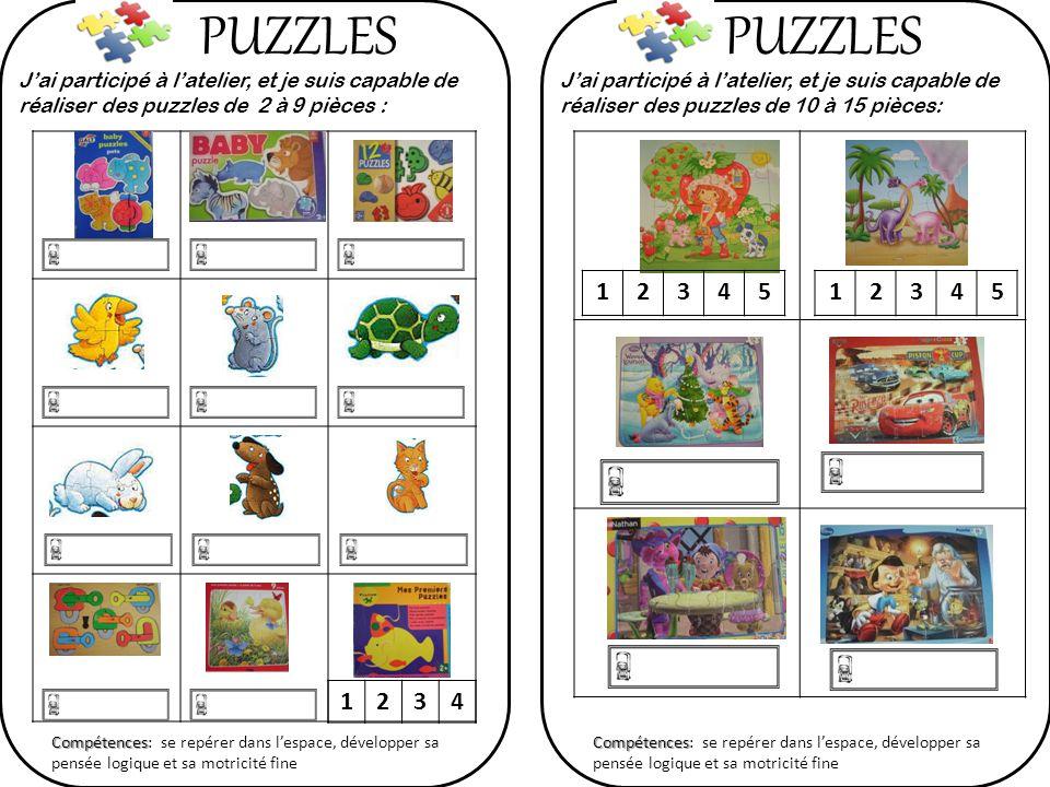 PUZZLES PUZZLES. J'ai participé à l'atelier, et je suis capable de réaliser des puzzles de 2 à 9 pièces :