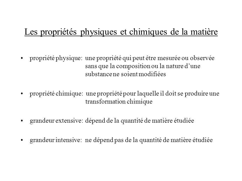 Les propriétés physiques et chimiques de la matière