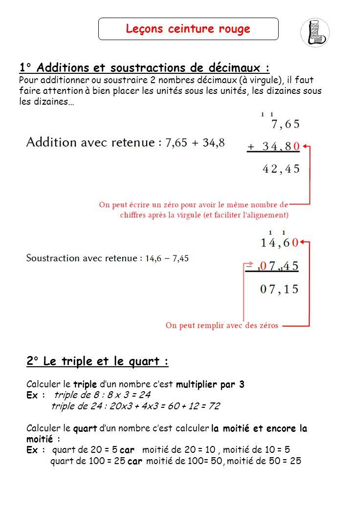 1° Additions et soustractions de décimaux :