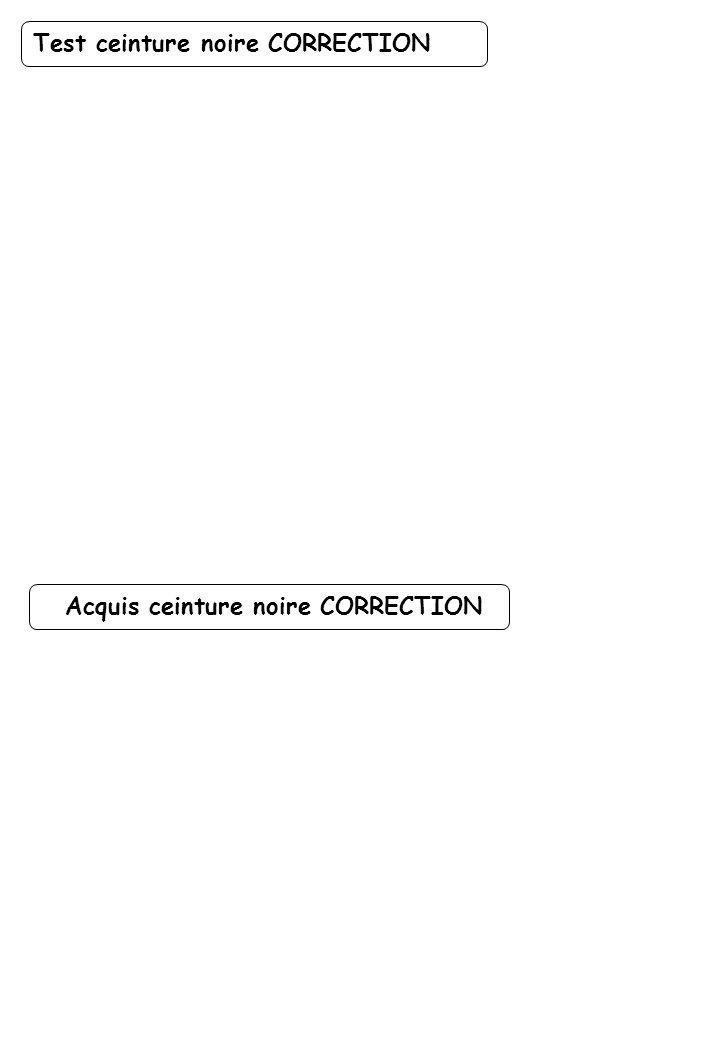 Acquis ceinture noire CORRECTION