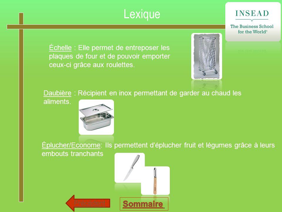 Lexique Échelle : Elle permet de entreposer les plaques de four et de pouvoir emporter ceux-ci grâce aux roulettes.