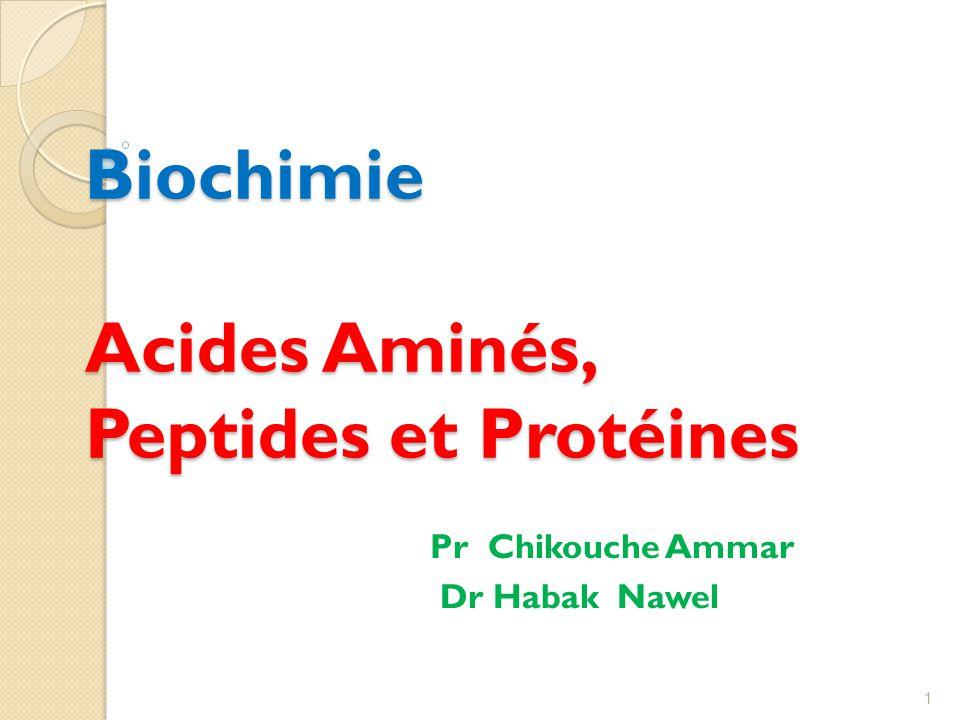 Biochimie Acides Aminés, Peptides et Protéines