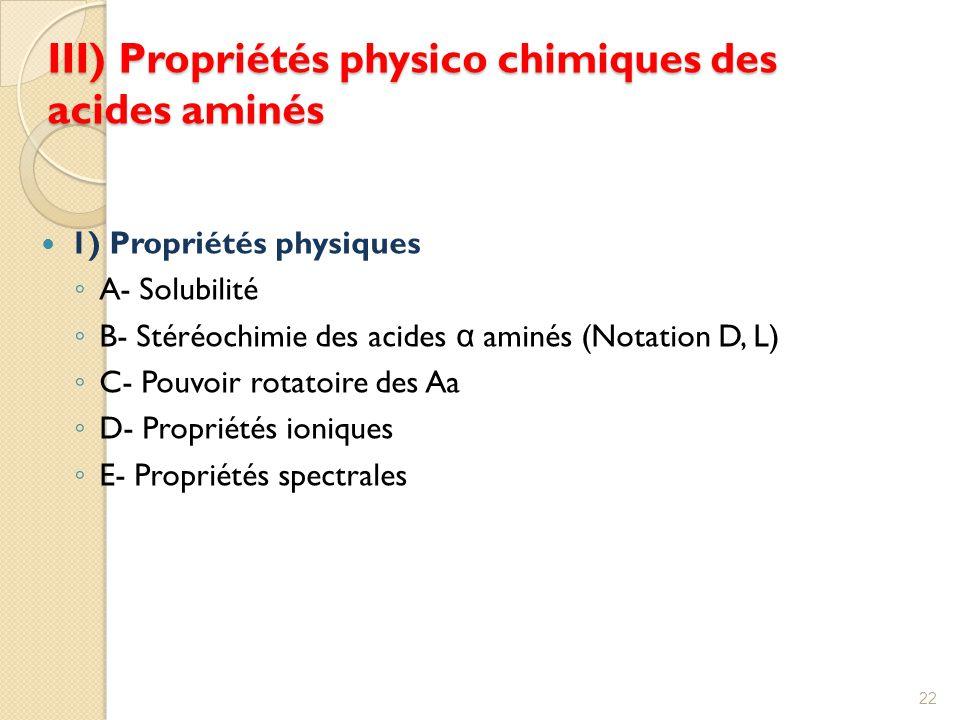 III) Propriétés physico chimiques des acides aminés
