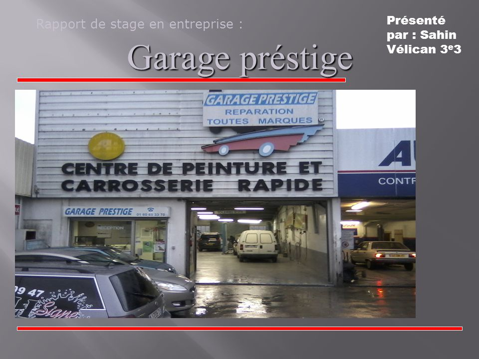 Garage préstige Rapport de stage en entreprise :