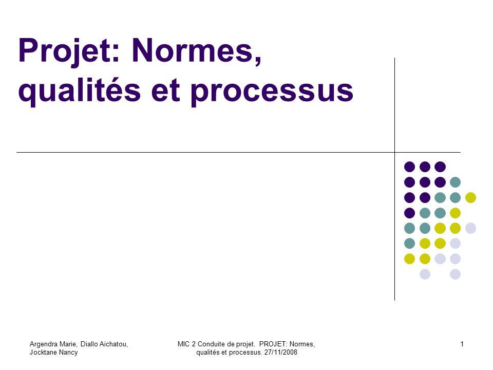 Projet: Normes, qualités et processus