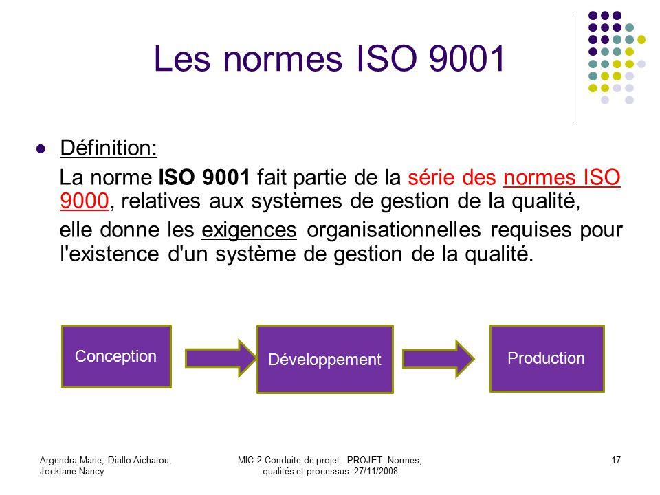 Les normes ISO 9001 Définition: