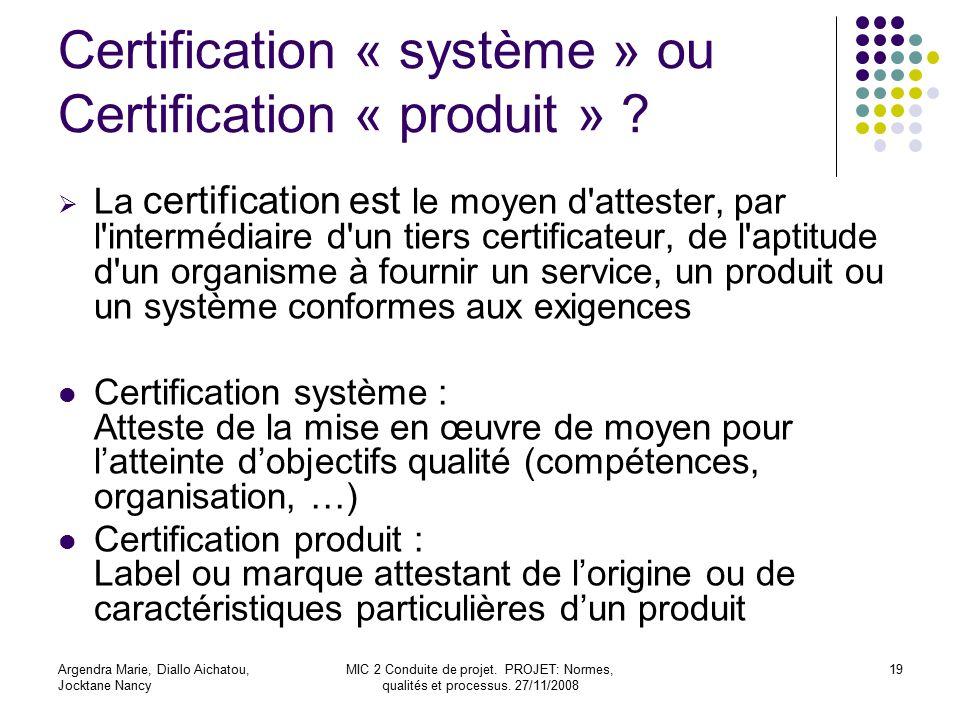 Certification « système » ou Certification « produit »