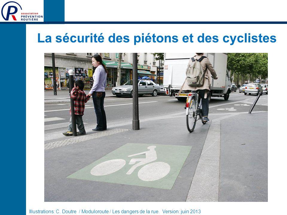 La sécurité des piétons et des cyclistes