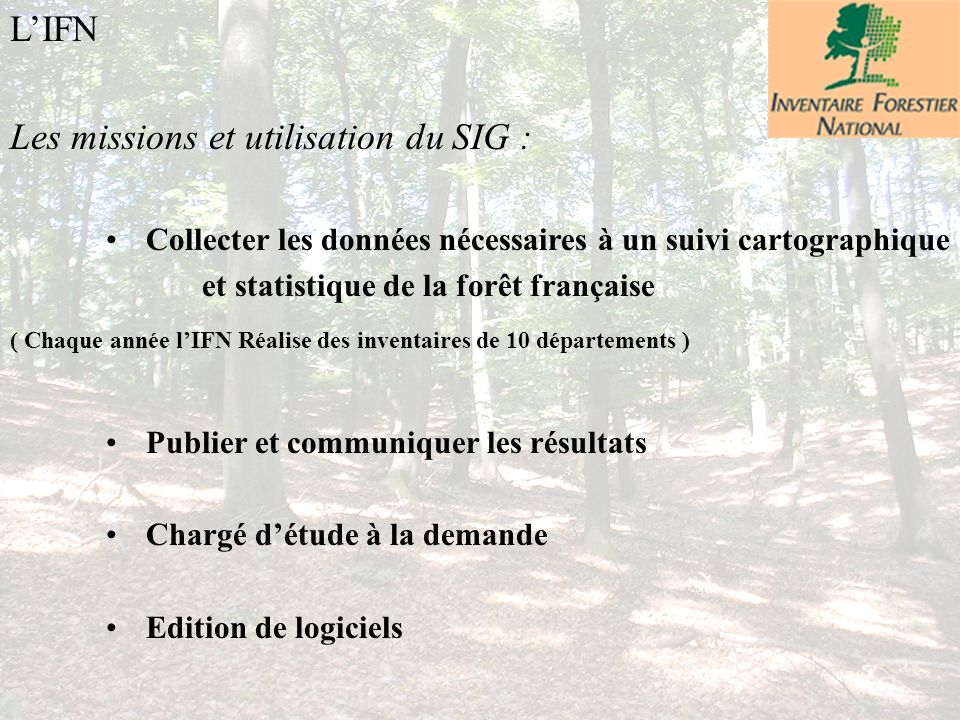 Les missions et utilisation du SIG :
