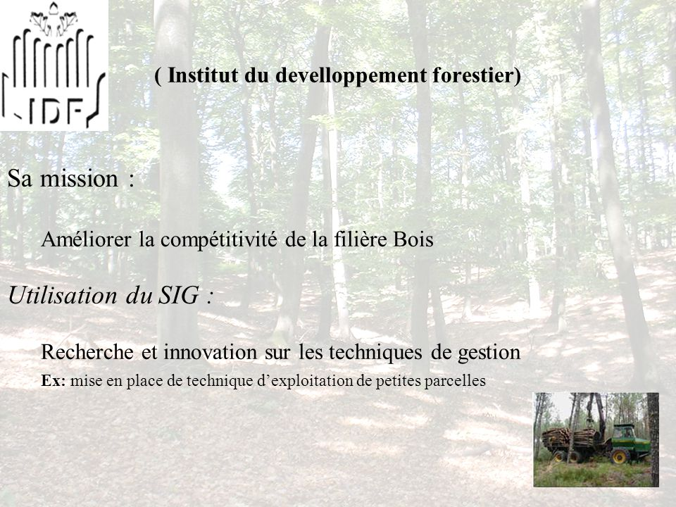 ( Institut du develloppement forestier)
