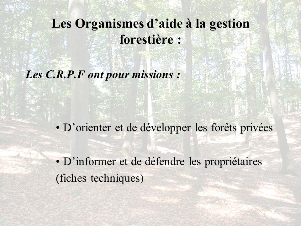 Les Organismes d'aide à la gestion forestière :