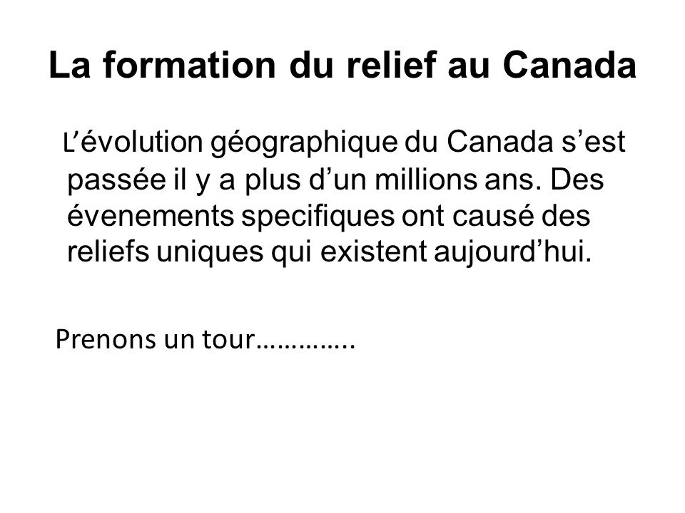 La formation du relief au Canada