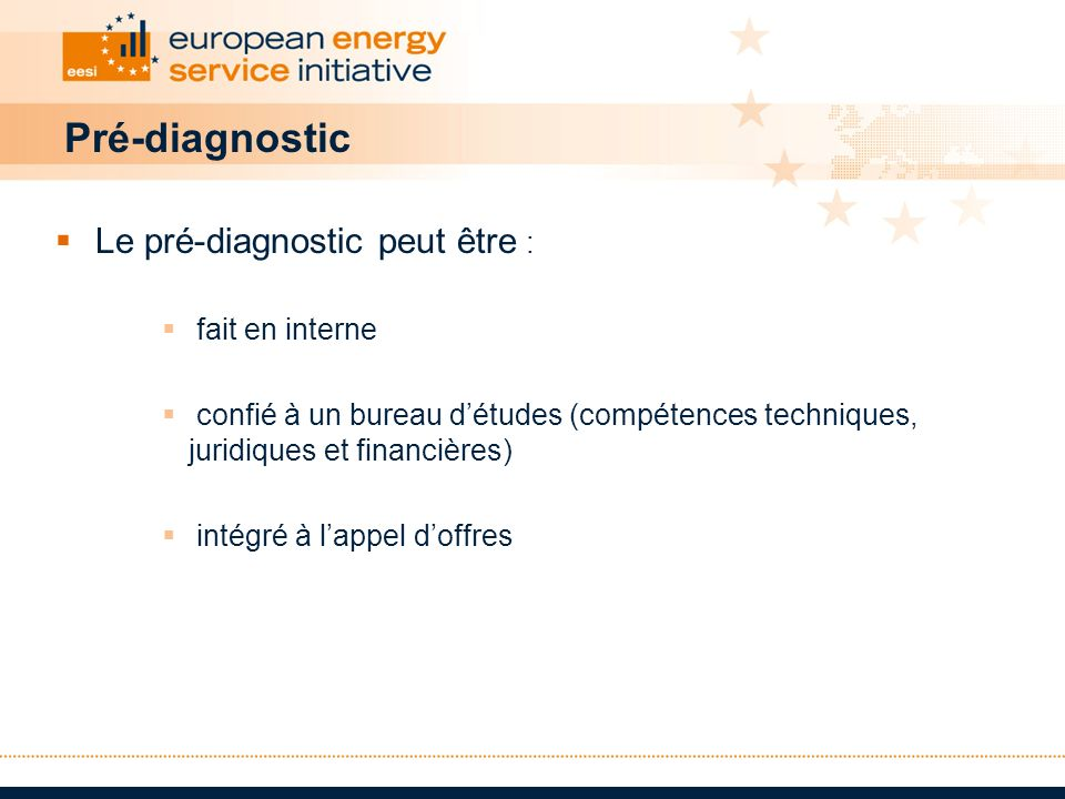 Pré-diagnostic Le pré-diagnostic peut être : fait en interne