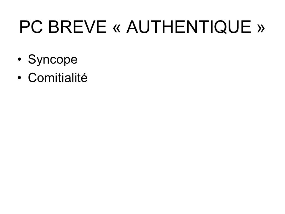 PC BREVE « AUTHENTIQUE »