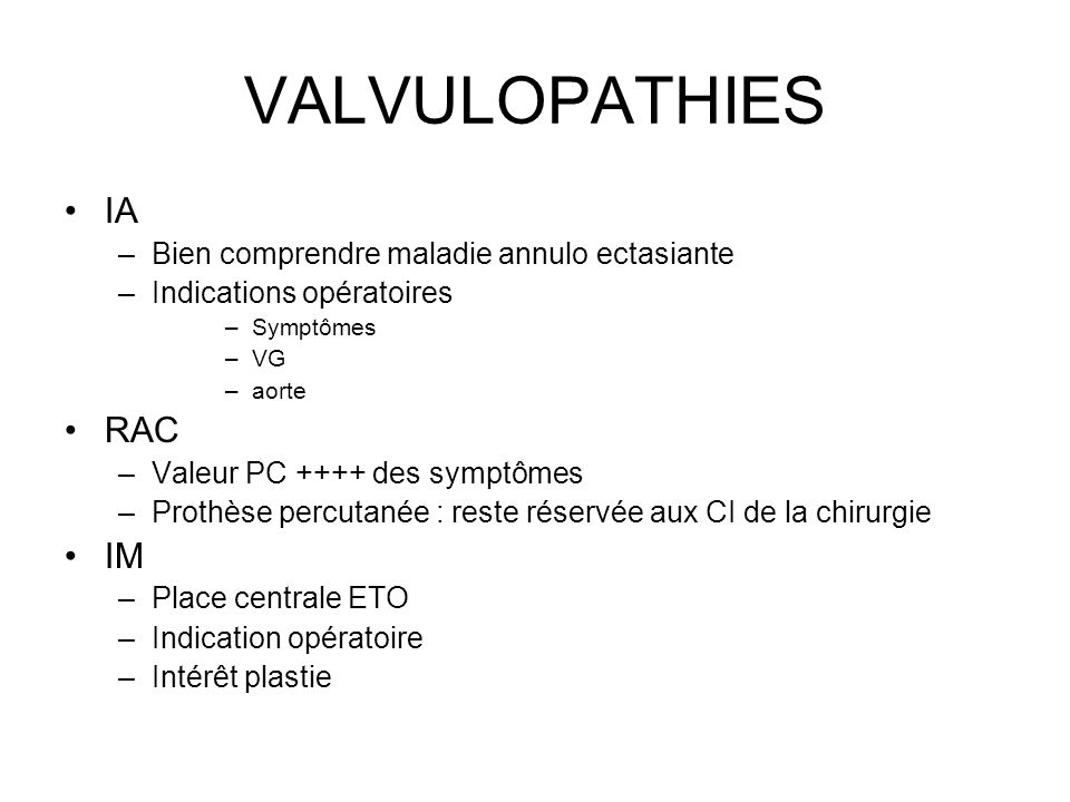 VALVULOPATHIES IA RAC IM Bien comprendre maladie annulo ectasiante