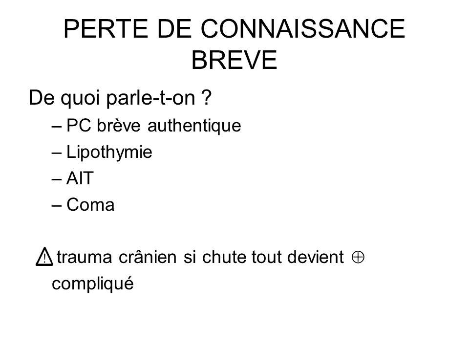 PERTE DE CONNAISSANCE BREVE