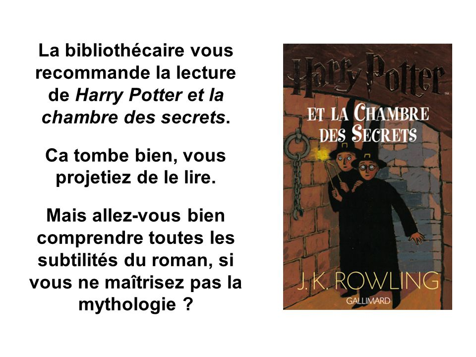 Pourquoi s int resser la mythologie pourquoi s - Fiche de lecture harry potter et la chambre des secrets ...