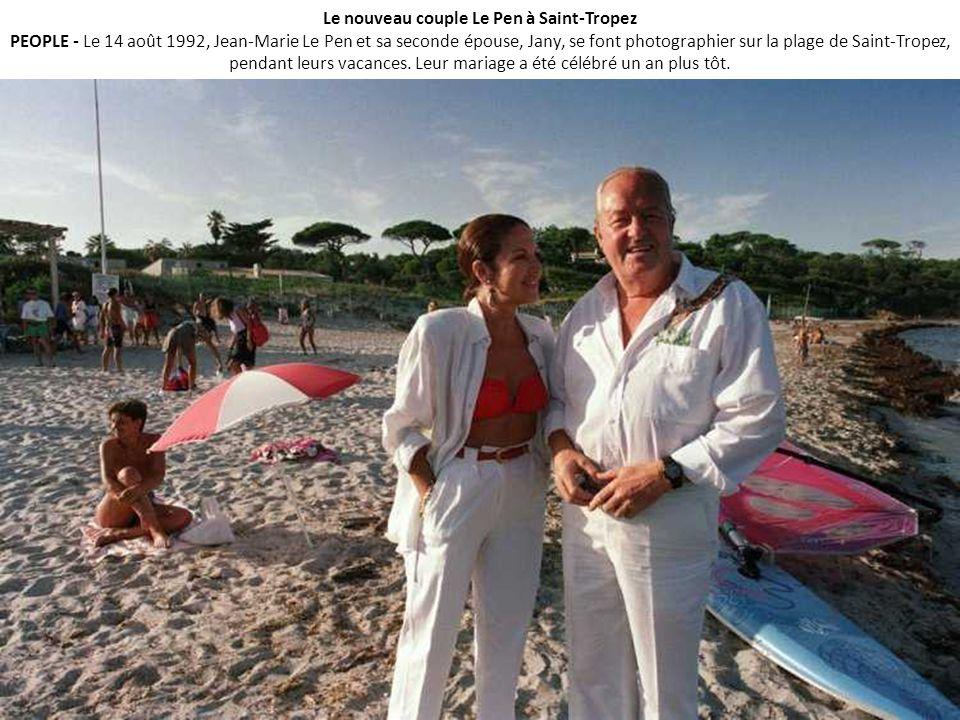 Le nouveau couple Le Pen à Saint-Tropez PEOPLE - Le 14 août 1992, Jean-Marie Le Pen et sa seconde épouse, Jany, se font photographier sur la plage de Saint-Tropez, pendant leurs vacances.