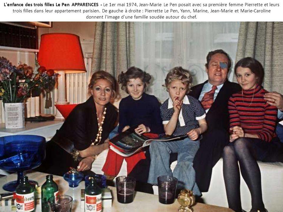 L enfance des trois filles Le Pen APPARENCES - Le 1er mai 1974, Jean-Marie Le Pen posait avec sa première femme Pierrette et leurs trois filles dans leur appartement parisien.