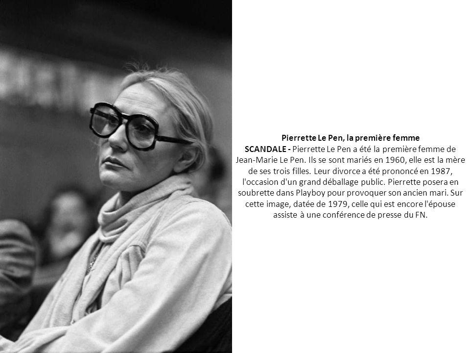 Pierrette Le Pen, la première femme SCANDALE - Pierrette Le Pen a été la première femme de Jean-Marie Le Pen.