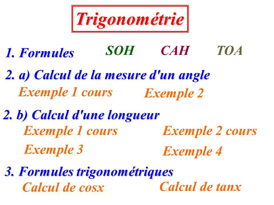 2. a) Calcul de la mesure d'un angle 3. Formules