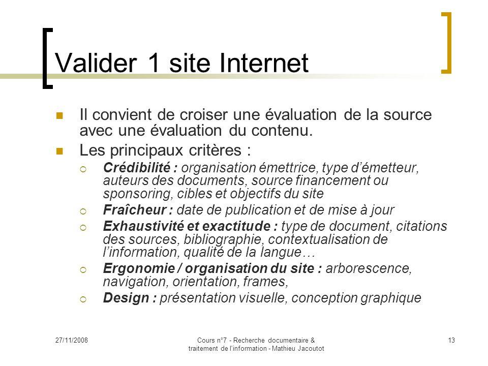 Valider 1 site Internet Il convient de croiser une évaluation de la source avec une évaluation du contenu.