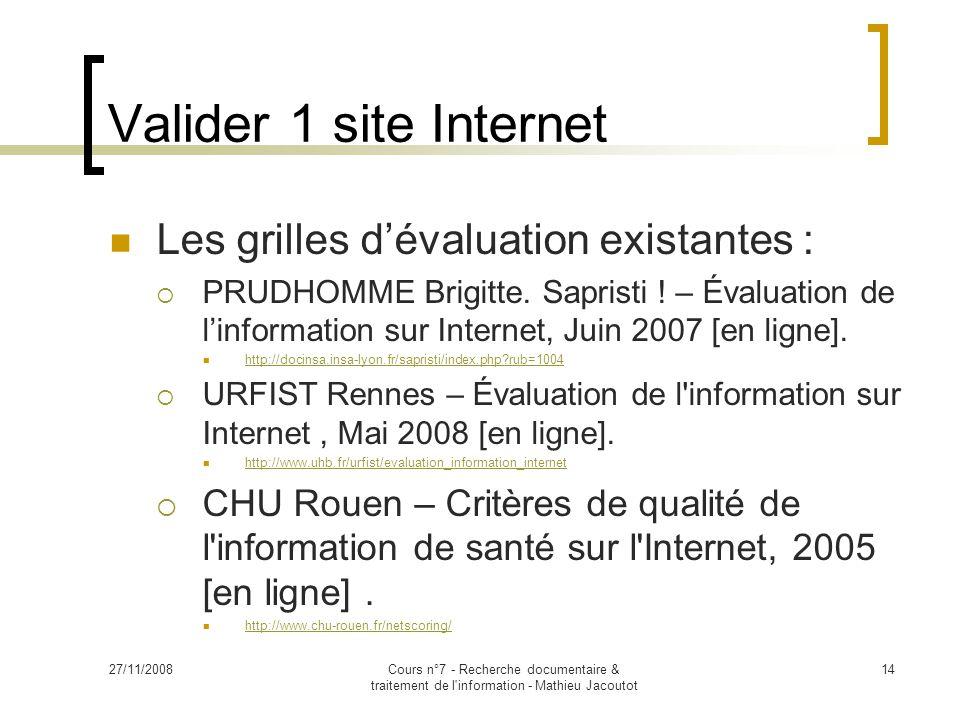 Valider 1 site Internet Les grilles d'évaluation existantes :