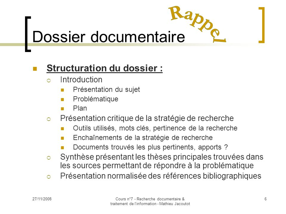 Dossier documentaire Rappel Structuration du dossier : Introduction