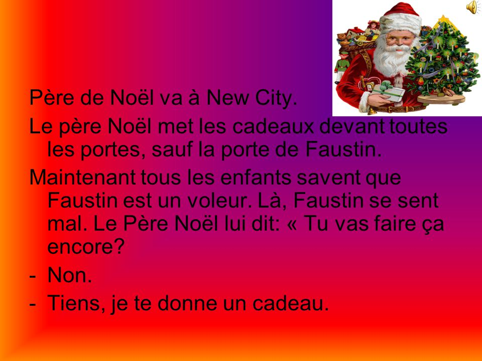 Père de Noël va à New City.