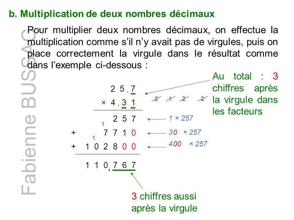 Fabienne BUSSAC b. Multiplication de deux nombres décimaux