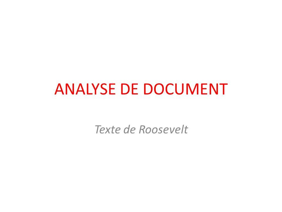 ANALYSE DE DOCUMENT Texte de Roosevelt