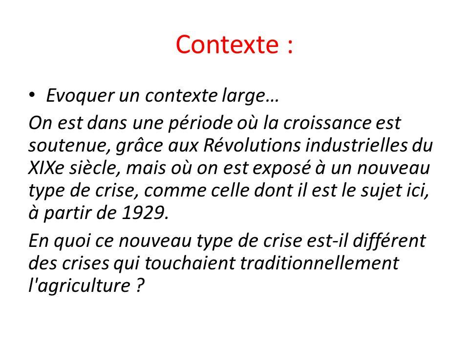 Contexte : Evoquer un contexte large…