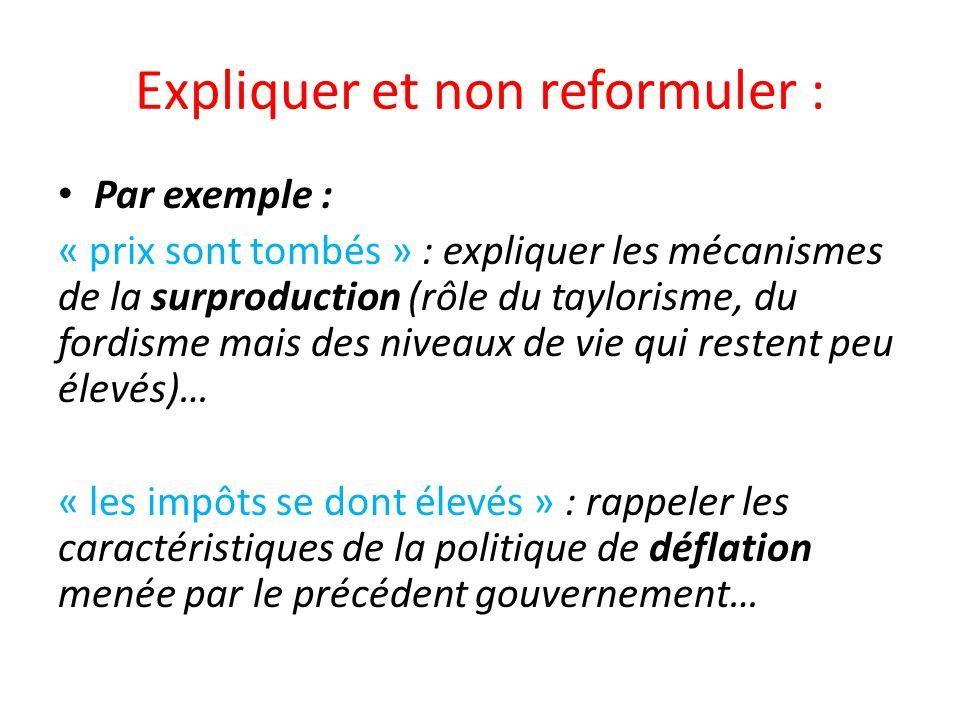 Expliquer et non reformuler :