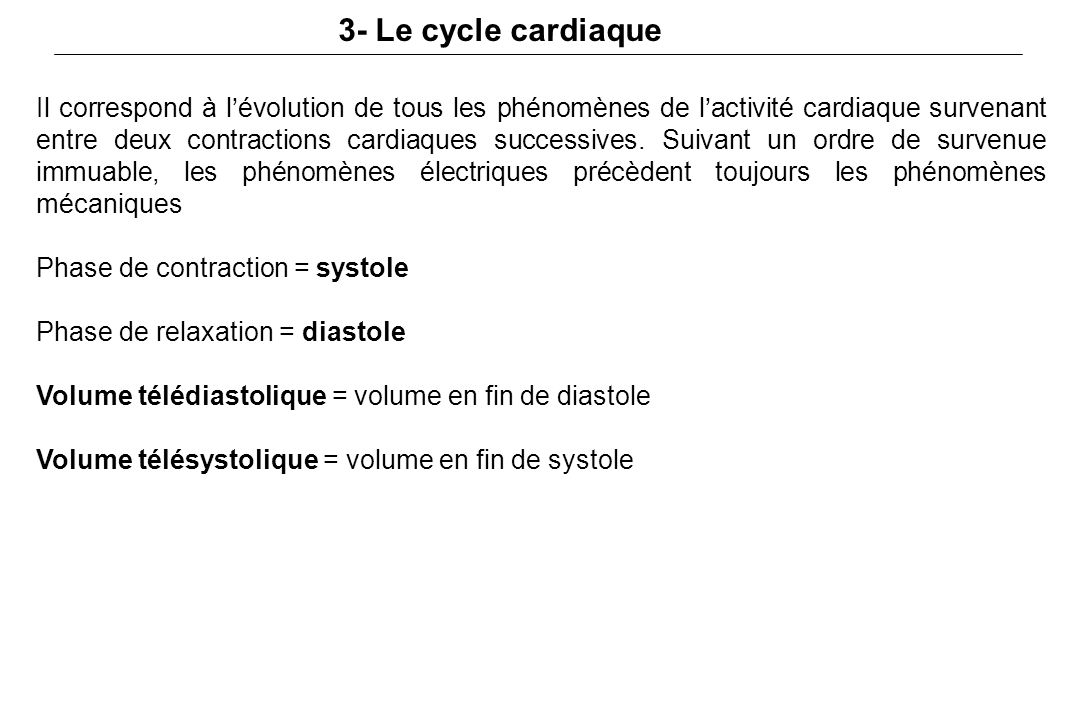 3- Le cycle cardiaque