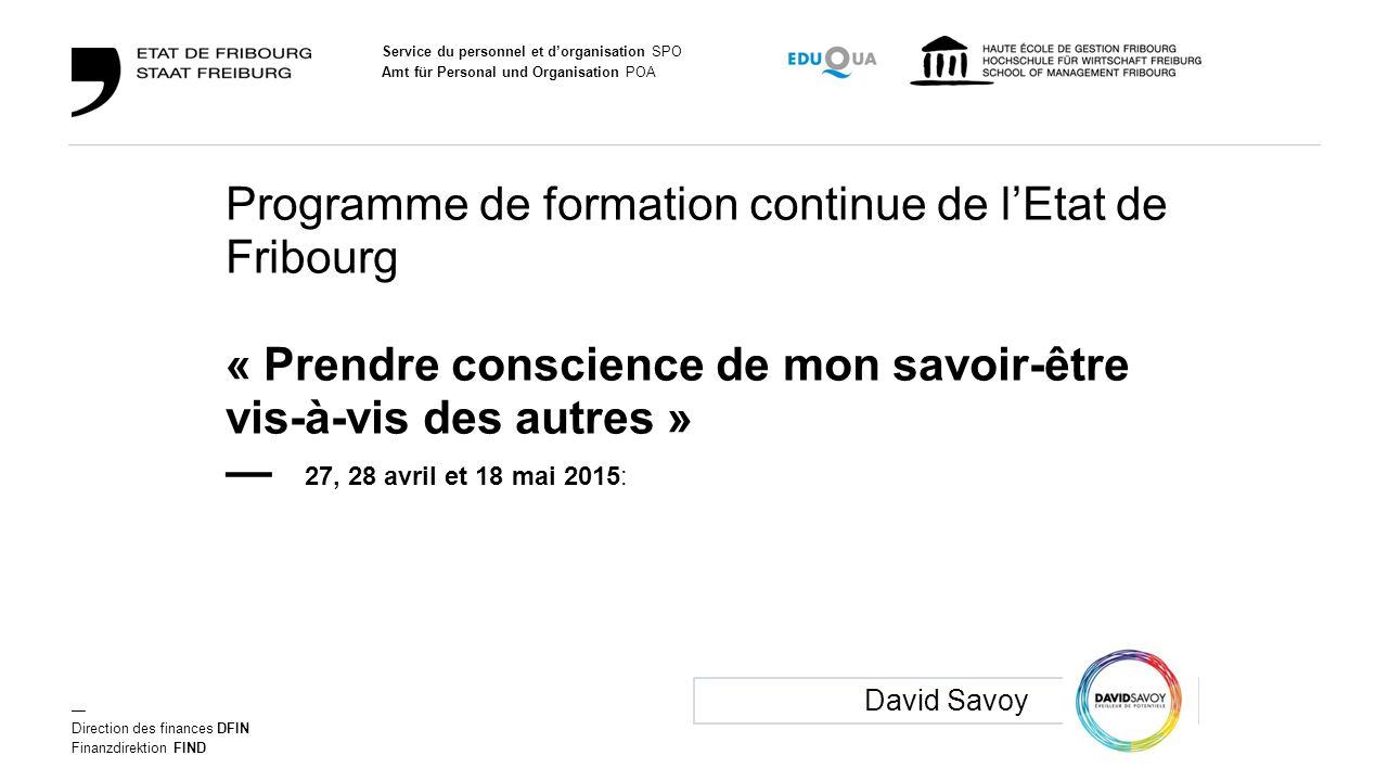 Programme de formation continue de l'Etat de Fribourg « Prendre conscience de mon savoir-être vis-à-vis des autres » —
