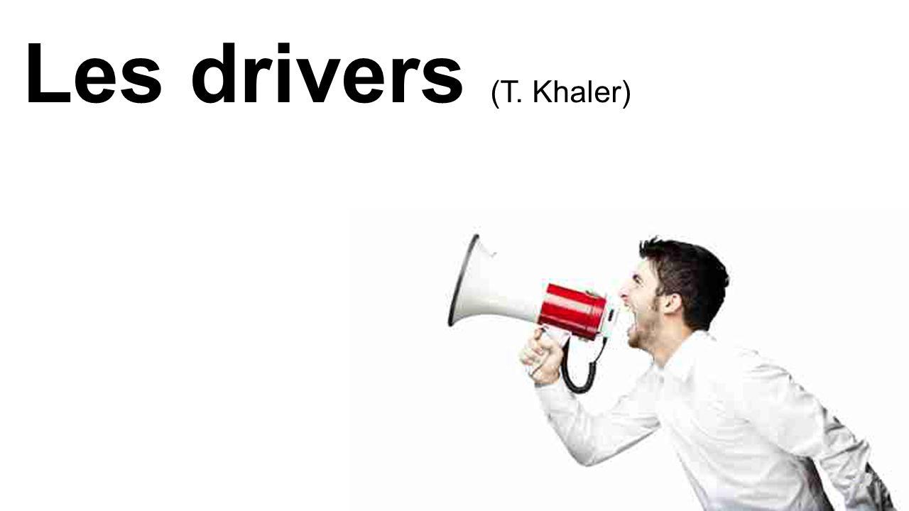 Les drivers (T. Khaler) Thaler