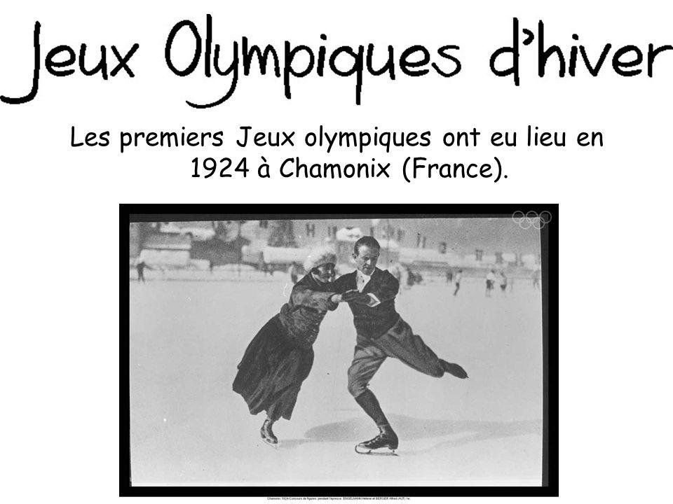 Les premiers Jeux olympiques ont eu lieu en 1924 à Chamonix (France).