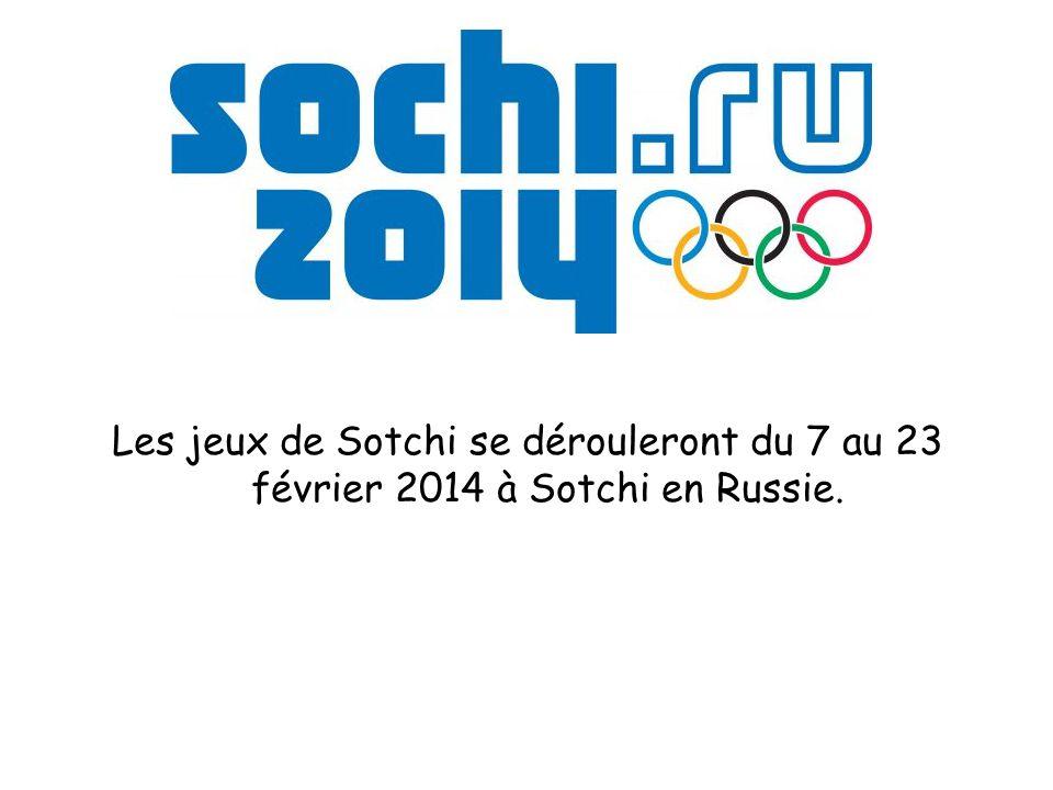 Les jeux de Sotchi se dérouleront du 7 au 23 février 2014 à Sotchi en Russie.