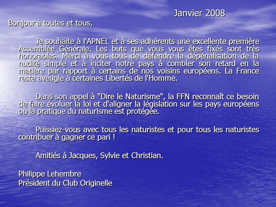 Janvier 2008 Bonjour à toutes et tous,