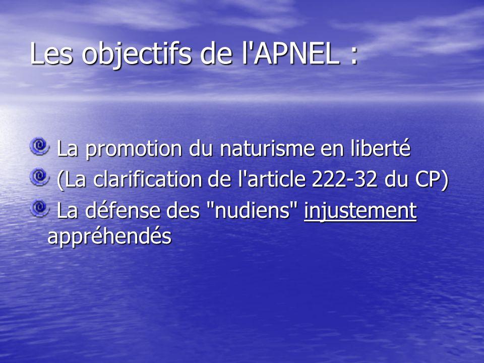 Les objectifs de l APNEL :